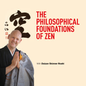 Philosophical Foundations of Zen video course